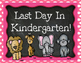 Elephant Themed First and Last Day Kindergarten Signs