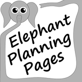 Elephant Themed Teacher Planning Pages