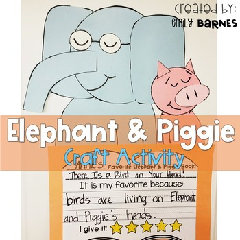 Elephant and Piggie Craft Activity