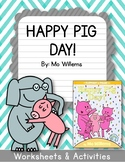 Elephant and Piggie. Happy Pig Day! Worksheets. Mo Willems.