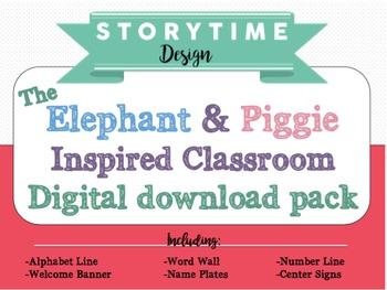 Elephant and Piggie Inspired Classroom decor pack