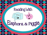Elephant and Piggie Pack