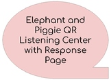 Elephant and Piggie QR Scanner Listening Center