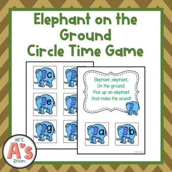 Elephant on the Ground Circle Time Game