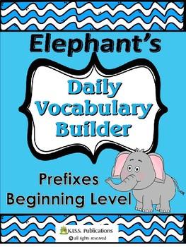 Elephant's Daily Vocabulary Builder Prefix Edition