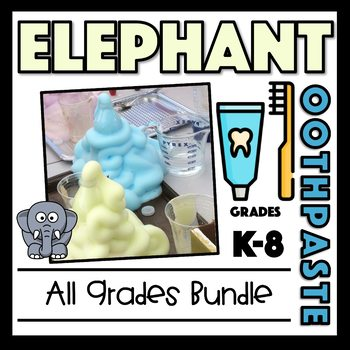 Elephant's Toothpaste Bundle: K-8:Scientific Method,Chemical Changes & Reactions