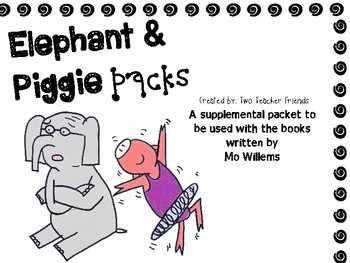 Elephants Cannot Dance {Elephant and Piggie Packs}