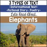 Elephants {Informational Text, Story & Poem}