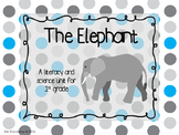 Elephants Literacy and Science Unit for 1st Grade