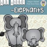 Elephant Informational Text Unit