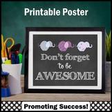 Motivational Quote Classroom Poster Elephant Teacher Appreciation Week Gift Idea