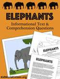 Elephants: Two Levels Informational Texts & Comprehension