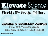 Elevate Science Grade 5: Topic 2 Earth's Water Focus Wall