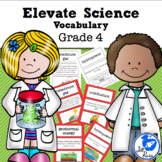 Elevate Science Vocabulary 4th Grade