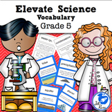 Elevate Science Vocabulary 5th Grade