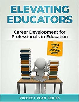 Elevating Educators: Career Development for Professionals in Education (What's Y