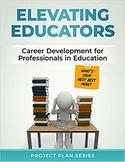 Elevating Educators: Career Development for Professionals