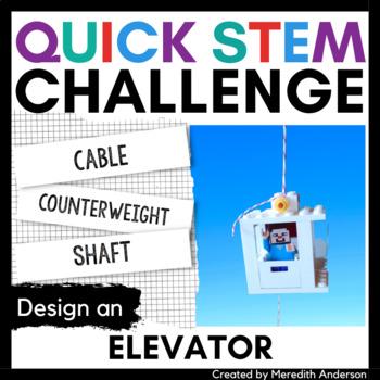 Elevator STEM Challenge - Quick STEM Activity