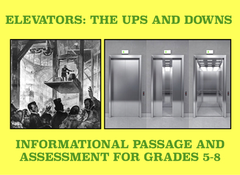 "Elevators ""The Ups and Downs"": Informational Passage and Assessment"