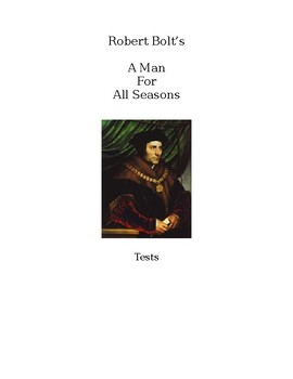 Eleven Tests on A Man For All Seasons