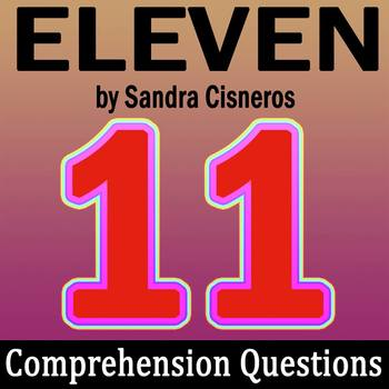 eleven sandra cisneros teaching resources teachers pay teachers  eleven by sandra cisneros 10 comprehension questions key ·