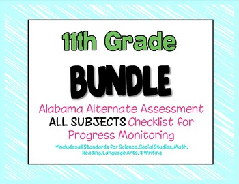 Eleventh Grade  AAA ALL SUBJECTS BUNDLE Checklist Progress Monitoring