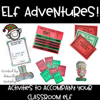 Elf Adventures!  Activities to Accompany your Classroom Elf