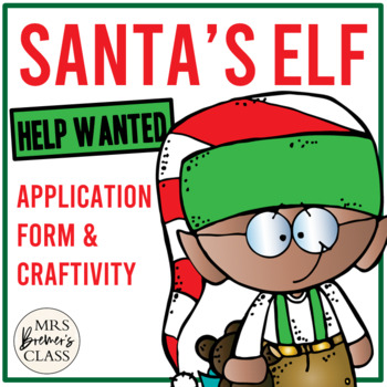 Elf Application and Craftivity