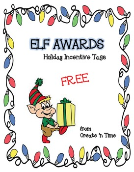 Elf Awards FREE Holiday Incentive Tags