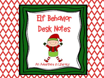 Elf Behavior Desk Notes