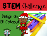 Elf Catapult STEM Engineering Challenge