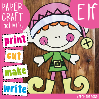 Elf Craft - Christmas Activity and Writing