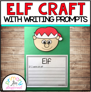 Elf Craft With Writing Prompts/Pages