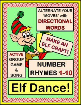 """""""Elf Dance!"""" - Christmas Number Rhymes with Alternating Body Movements"""