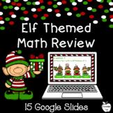 Elf Day Christmas Math ~ Google Slides ~ 1st Grade Distanc