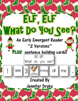 Elf, Elf! What Do You See?  2 Versions PLUS Word and Picture Cards!
