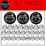 Elf Faces DOODLE FONT {Christmas Font}