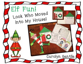Elf Fun!  Look Who Moved Into My House!