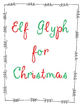 Elf Glyph for the Holidays!