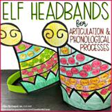 Elf Headbands for Articulation & Phonological Processes