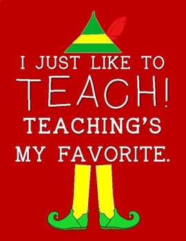 "Elf ""I Just Like to Teach"" Christmas Sign"