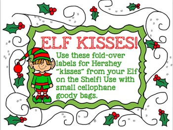 """Elf """"Kisses"""" Goody Bag Label from the Elf in our Classroom!"""