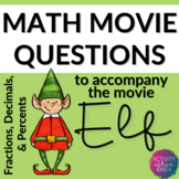 Math Movie Questions to accompany the movie Elf. Great Chr
