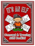 Elf - Mini Theme Concept & Tracing Book / Craftivity - Pre