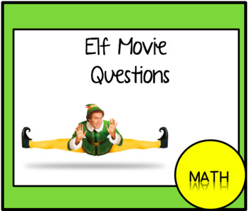 Elf Movie Questions: Middle Level Math