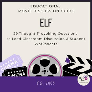 Elf-Movie Discussion Guide- Fun Comprehension Activity!