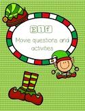 Elf Movie questions, activities, etc.