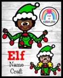 Elf Name Craft, Literacy Center Activity for Christmas