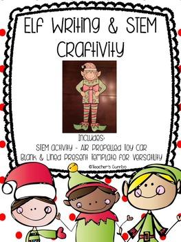 Elf Narrative Writing and STEM Craftivity