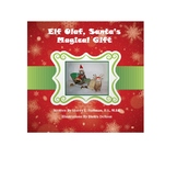 Elf Olaf, Santa's Magical Gift (Children's book)